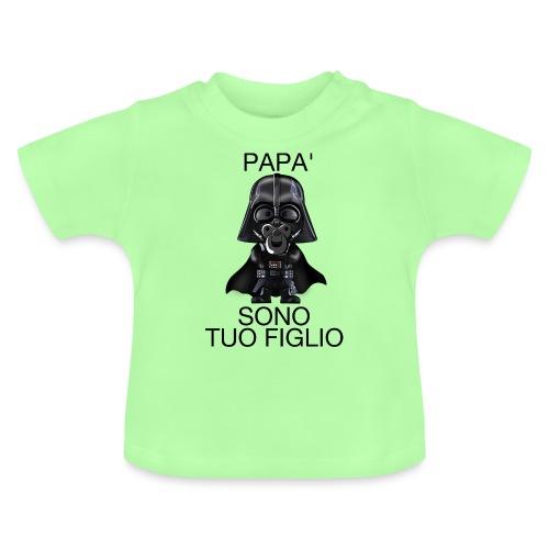 papà sono tuo figlio - Maglietta per neonato