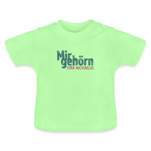 Mir gehörn - Baby T-Shirt