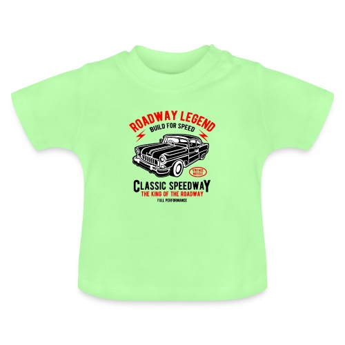 Roadway Legend Build for Speed - Baby T-shirt