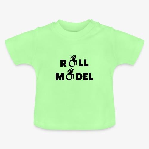 Dame in rolstoel is ook een roll model - Baby T-shirt