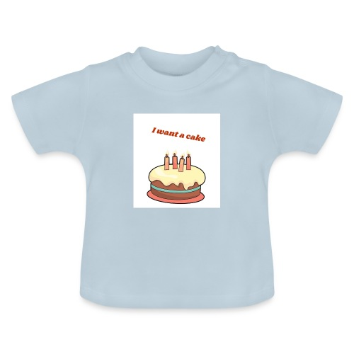 I want a cake - Baby-T-shirt