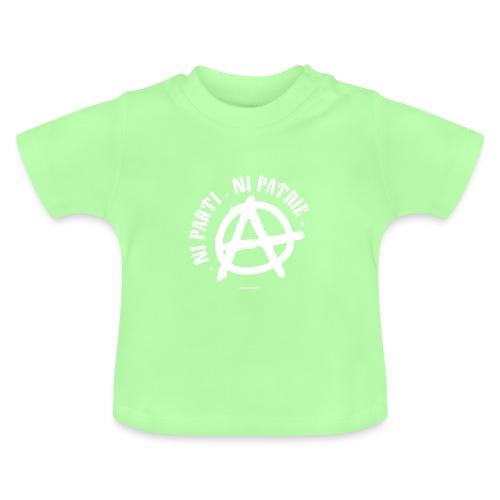 ni parti ni patrie - T-shirt Bébé