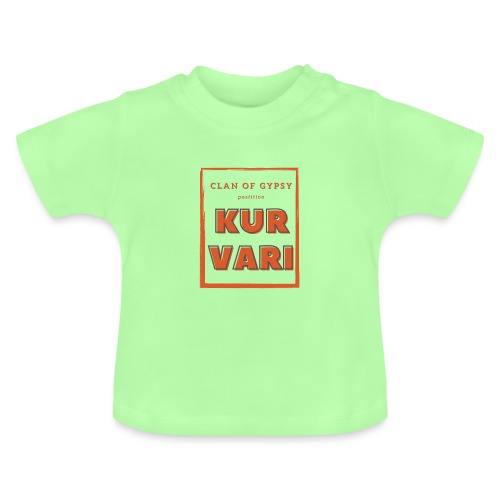 Clan of Gypsy - Position - Kurvari - Baby T-Shirt
