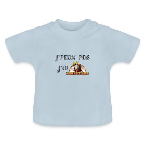 J'peux pas j'ai PB - T-shirt Bébé