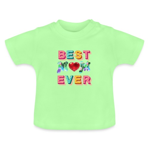 best mom ever5 - Baby-T-shirt