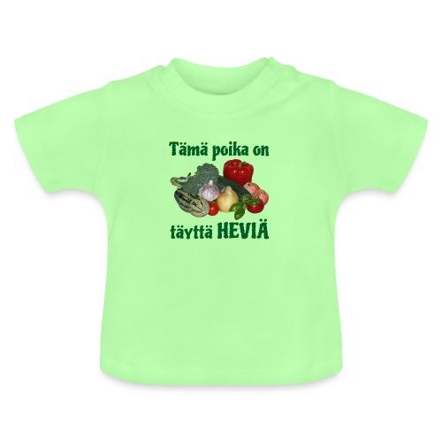 Poika täyttä heviä - Vauvan t-paita