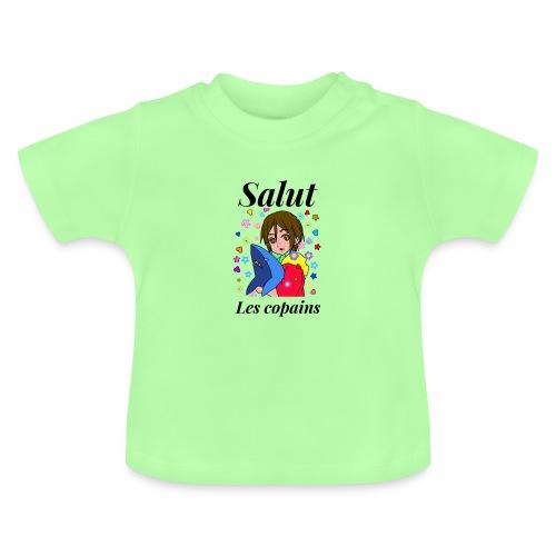Salut les copains - T-shirt Bébé