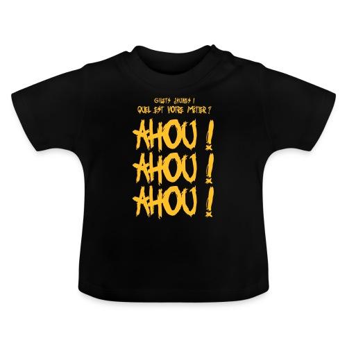 Gilets jaunes Ahou Ahou Ahou - T-shirt Bébé