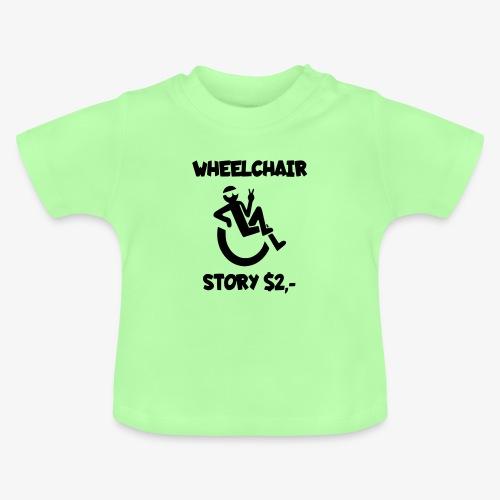 Rolstoel verhaal 001 - Baby T-shirt