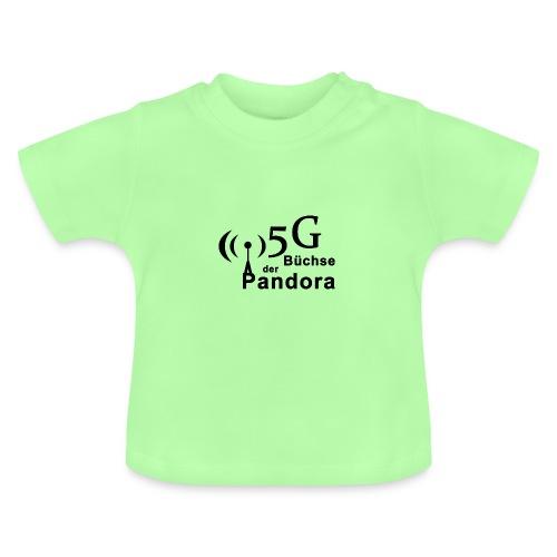 5G Büchse der Pandora - Baby T-Shirt