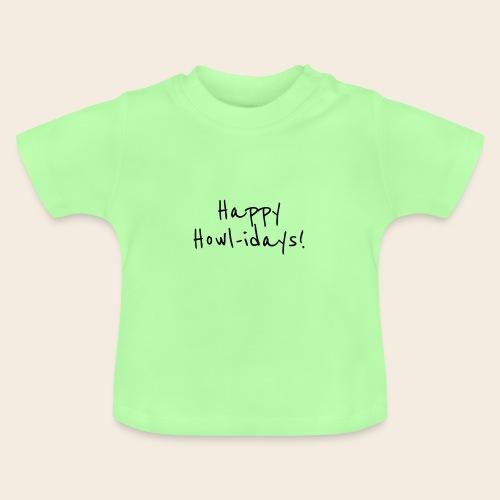 Howl-idays - T-shirt Bébé