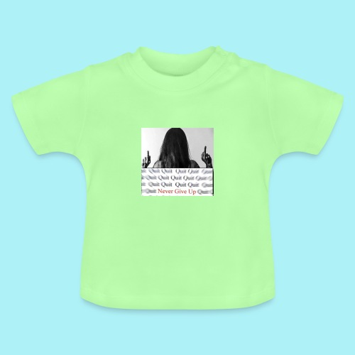 Never give up - T-shirt Bébé