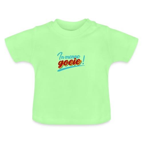 In menne goeie - Baby T-shirt