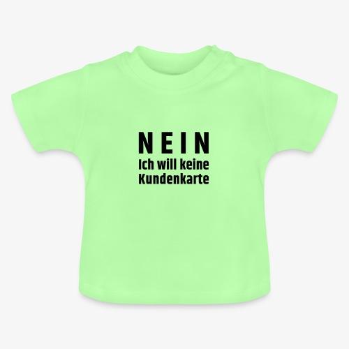 Kundenkarte - Baby T-Shirt