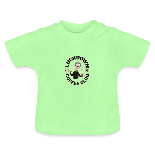 Lockdown Coffee Club 2020 - Baby T-Shirt