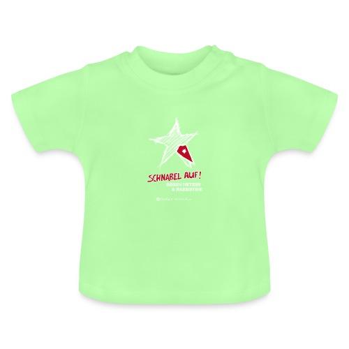 Schnabel auf gegen Hetzer und Rassisten - Baby T-Shirt