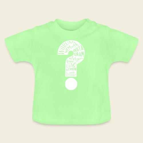 Warum folgen - Design schwarz - Baby T-Shirt
