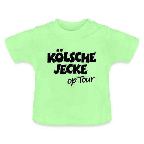 Kölsche Jecke op Tour Köln Kölner Unterwegs - Baby T-Shirt