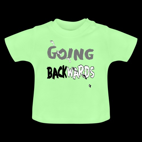 backwardgoing - Baby T-Shirt