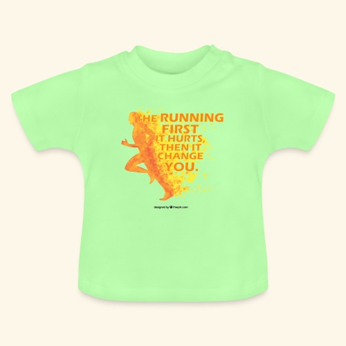 Motivo _ The Running First it Hurts - Maglietta per neonato