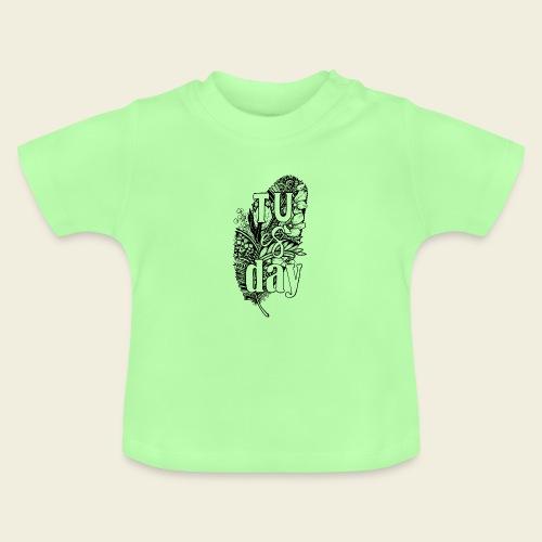 Tu-es-day - white - Baby T-Shirt