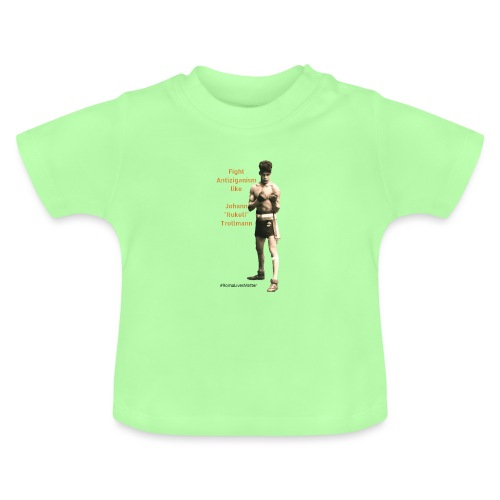 Fight Antiziganism like Johann Rukeli Trollmann - Baby T-Shirt