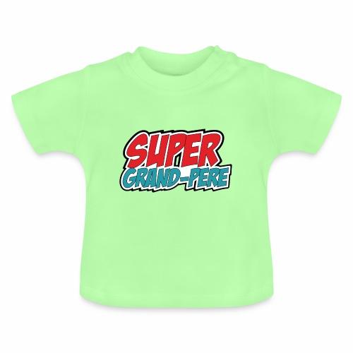 Super Grandpere - Baby T-Shirt