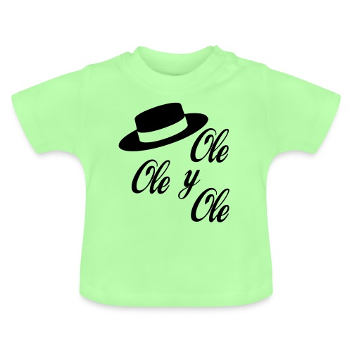 Ole,Ole y Ole (Hombre) - Camiseta bebé