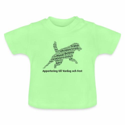 Apportering till vardag och fest wordcloud svart - Baby-T-shirt