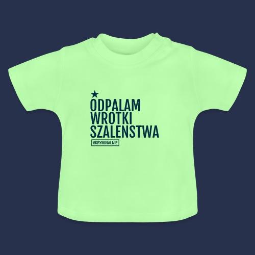 WROTKI SZALENSTWA - napis ciemny - Koszulka niemowlęca