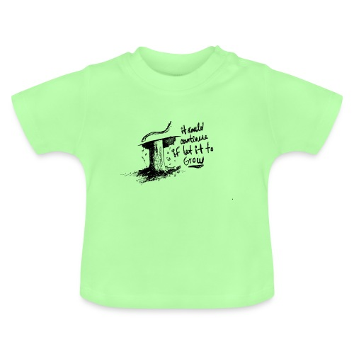 Giving up - Baby T-Shirt