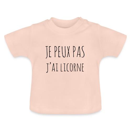 Je peux pas j'ai Licorne - T-shirt Bébé