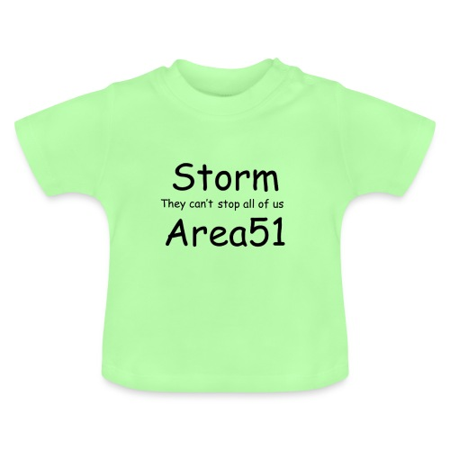 Storm Area 51 - Baby T-Shirt