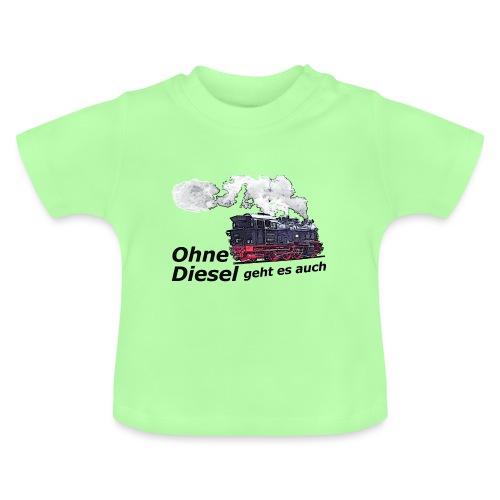 ohne diesel dampflok 1 - Baby T-Shirt