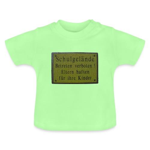 schule betreten verboten 4 - Baby T-Shirt