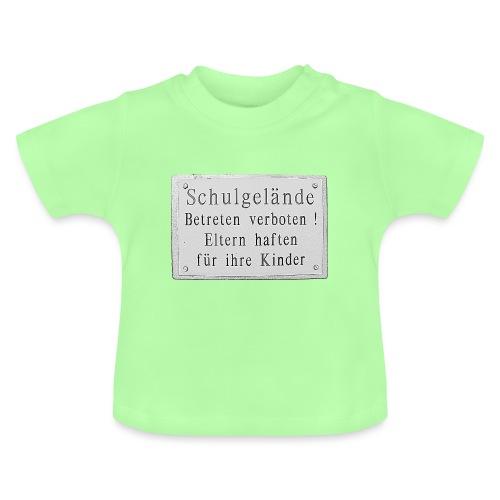 schule betreten verboten 2 - Baby T-Shirt