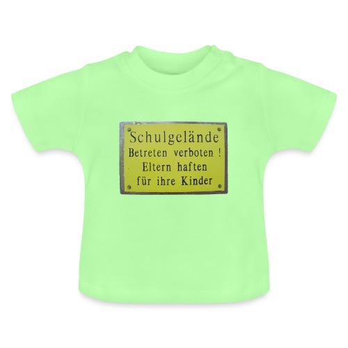 schule betreten verboten 3 - Baby T-Shirt