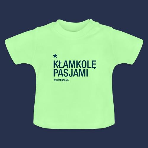kłamkolę - napis ciemny - Koszulka niemowlęca