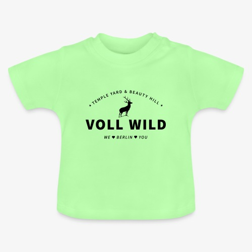Voll wild // Temple Yard & Beauty Hill - Baby T-Shirt