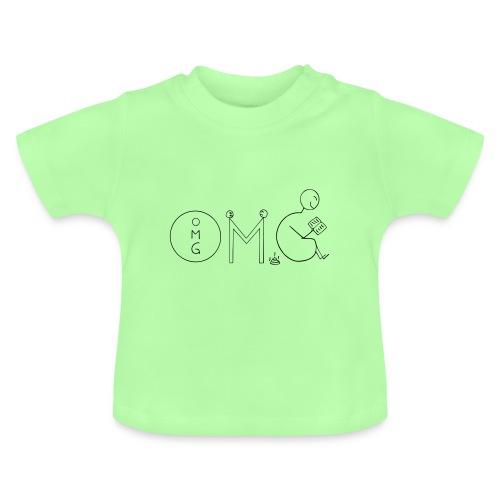 OMG - Baby T-Shirt