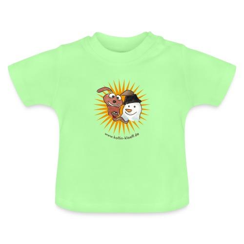 Kollin Kläff - Hund Schneemann Regenwurm - Baby T-Shirt