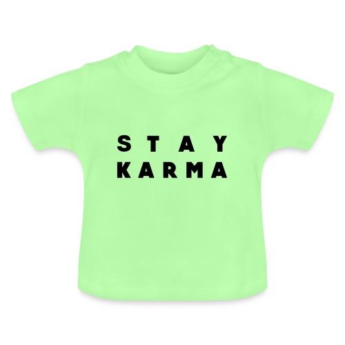 Stay Karma - Maglietta per neonato