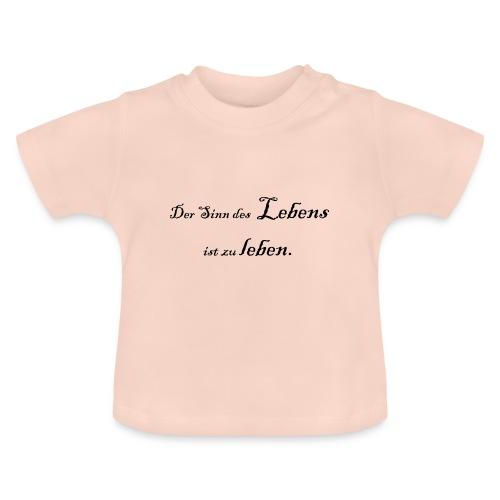 Der Sinn des Lebens - Baby T-Shirt