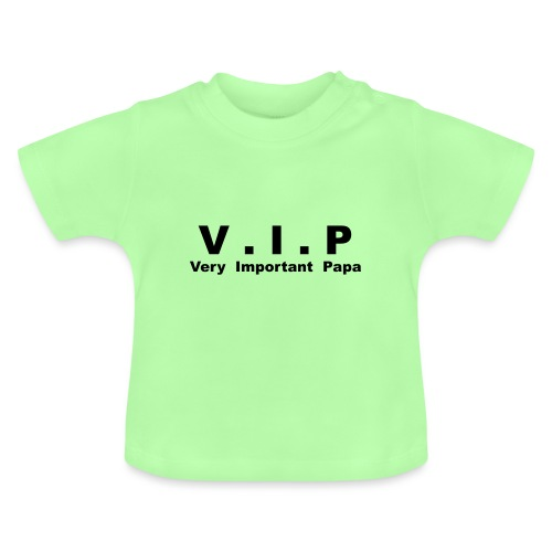 Vip - Very Important Papa - T-shirt Bébé