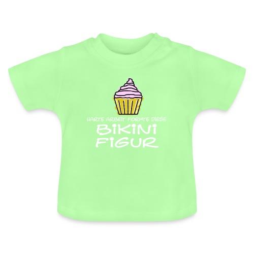Bikinifigur, - Baby T-Shirt