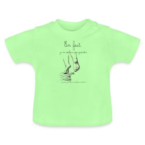 En fait !!!!! - T-shirt Bébé