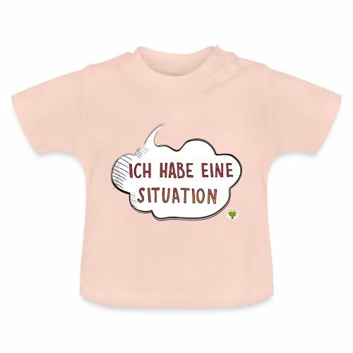 Ich habe eine Situation - Baby T-Shirt