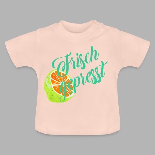 frisch gepresst - Baby T-Shirt