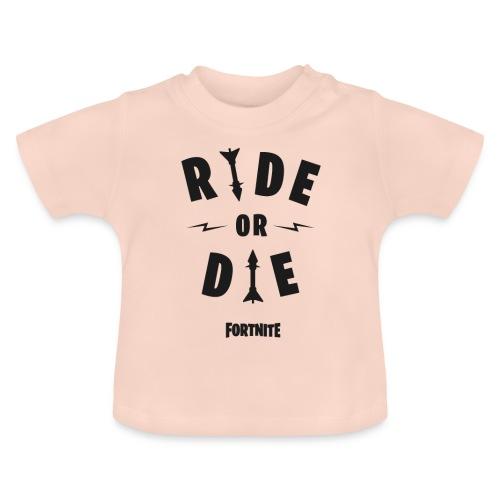 Fortnite Ride or Die - Baby T-Shirt