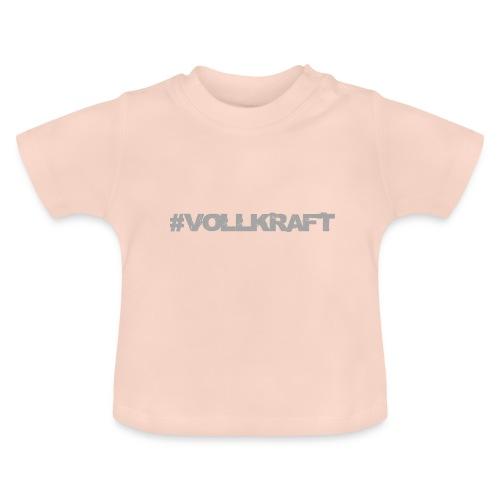 Vollkraft Schriftzug grau - Baby T-Shirt
